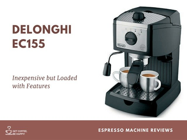 delonghi ec155 review - Delonghi Espresso Machine